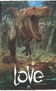 Love, Tome 4 : Les Dinosaures