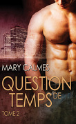 Question de temps, Tome 2
