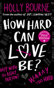 The Spinster Club, Tome 2 : How Hard Can Love Be?