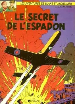 Couverture du livre : Blake et Mortimer, Tome 1 : Le Secret de l'Espadon (1) – La Poursuite fantastique