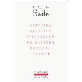 Couverture du livre : Histoire Secrète D Isabelle De Bavière, Reine De France