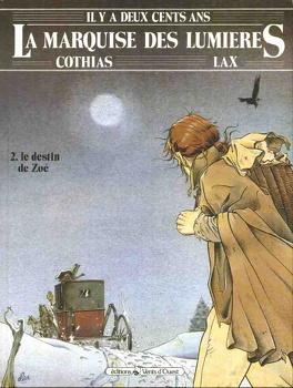 Couverture du livre : La marquise des lumières Tome 2, Le destin de Zoé