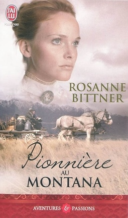 Couverture du livre : Les Sœurs Barker, Tome 1 : Pionnière au Montana