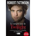 Robert Pattinson, Biographie : Le Vampire Sexy de Twilight