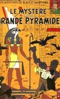 Blake et Mortimer, Tome 4 : Le Mystère de la grande pyramide (1) – Le Papyrus de Manethon