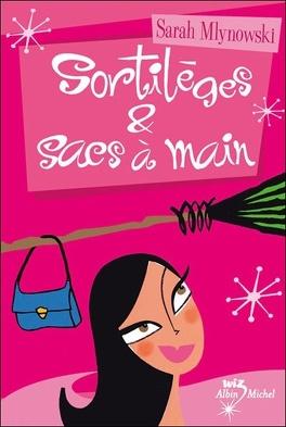 sacs et Livre Mlynowski à Sortilèges Sarah main de 5pqdw