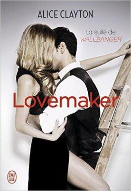 Couverture du livre : Cocktail, Tome 2 : Lovemaker