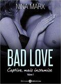 Bad Love - Captive, mais insoumise Tome 1