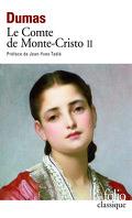 Le Comte de Monte-Cristo, tome 2/2 : La Vengeance