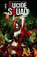 Suicide Squad, Tome 1 : Têtes brûlées
