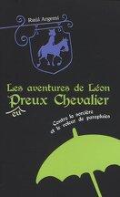 Les aventures de Léon, peureux chevalier