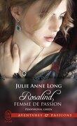 Pennyroyal Green, Tome 3 : Rosalind, femme de passion