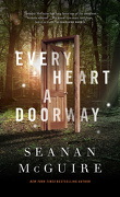 Wayward Children, tome 1 : Every Heart a Doorway