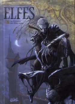Couverture de Elfes, tome 5 : la dynastie des elfes noirs