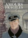 Amours fragiles, tome 7: En finir...