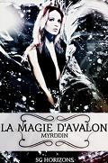 La magie d'Avalon, tome 3 : Myrddin