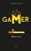 Gamer, Tome 2 : Dans l'arène