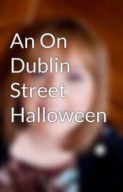 Couverture du livre : On Dublin Street, Tome 1.2 : An On Dublin Street Halloween