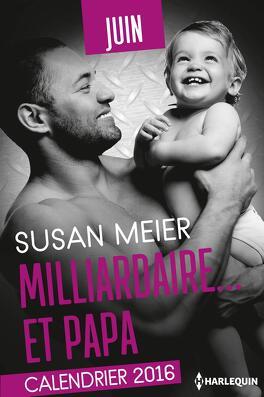 Couverture du livre : Milliardaire... et papa