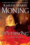 Les Chroniques de Dani Mega O'Malley, Tome 4 : Feversong