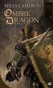 Renégat, Tome 3 : L'Ombre du Dragon