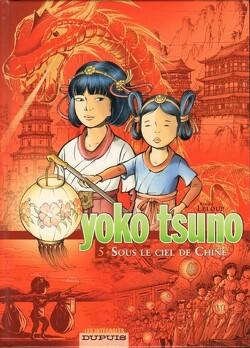 Couverture de Yoko Tsuno - L'intégrale, Tome 5 : Sous le ciel de Chine