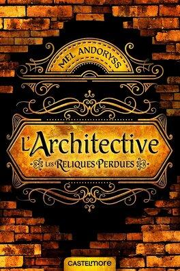 Couverture du livre : L'Architective : Les Reliques Perdues