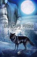 Les Loups Perdus, Tome 1 : Oméga dans les Ténèbres