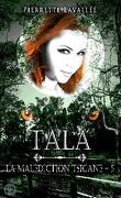 La malédiction Tsigane, Tome 5 : Tala