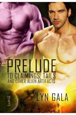 Couverture du livre : Claimings, tome 0,5 : Prelude to Claimings, Tails, and Other Alien Artifacts