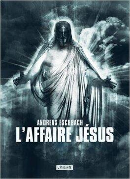 Couverture du livre : L'Affaire Jésus