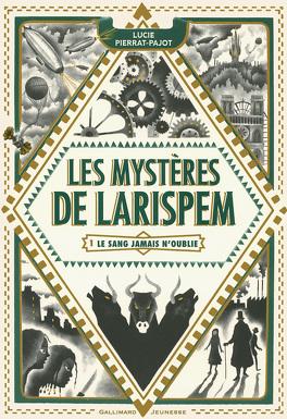 Couverture du livre : Les Mystères de Larispem, Tome 1 : Le sang jamais n'oublie