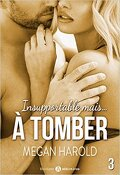Insupportable mais... à tomber ! - Tome 3