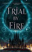 The Worldwalker Trilogy, Tome 1 : Trial by Fire