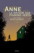 Anne… la maison aux pignons verts