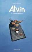 Alvin, Tome 2 : Le Bal des monstres