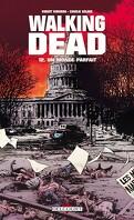 Walking Dead, Tome 12 : Un monde parfait