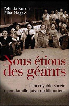 Couverture du livre : Nous étions des géants : l'incroyable survie d'une famille juive de lilliputiens