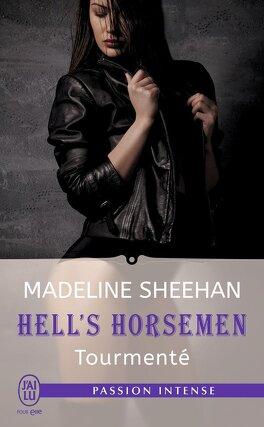 Couverture du livre : Hell's Horsemen, Tome 4 : Tourmenté