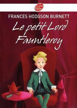 Couverture du livre : Le Petit Lord Fauntleroy