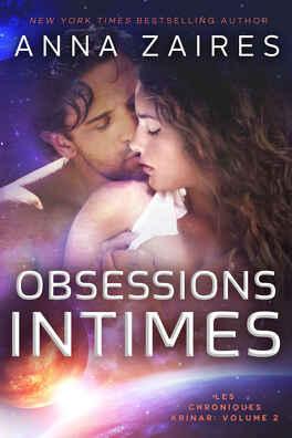 Couverture du livre : Les Chroniques Krinar, tome 2 : Obsessions Intimes