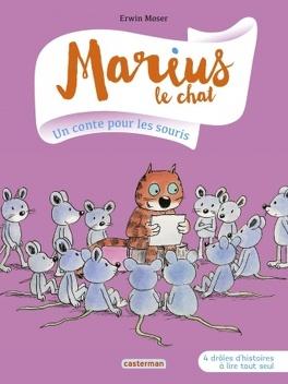 Couverture du livre : Marius le chat tome 5: Un conte pour les souris