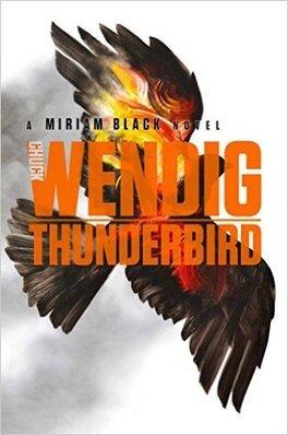 Couverture du livre : Miriam Black, tome 4 : Thunderbird