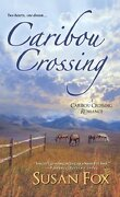 Caribou Crossing, Tome 1 : Caribou Crossing