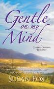 Caribou Crossing, Tome 3 : Gentle On My Mind