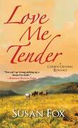 Caribou Crossing, Tome 4 : Love Me Tender