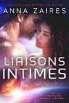 couverture Les Chroniques Krinar, tome 1 : Liaisons Intimes