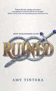 Ruined, tome 1