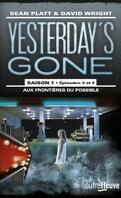 Yesterday's Gone, Saison 1 - Épisodes 3 et 4