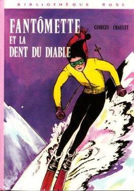 Couverture du livre : Fantômette, Tome 11 : Fantômette et la Dent du Diable
